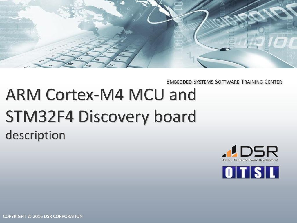 ARM Cortex-M4 MCU and STM32F4 Discovery board description