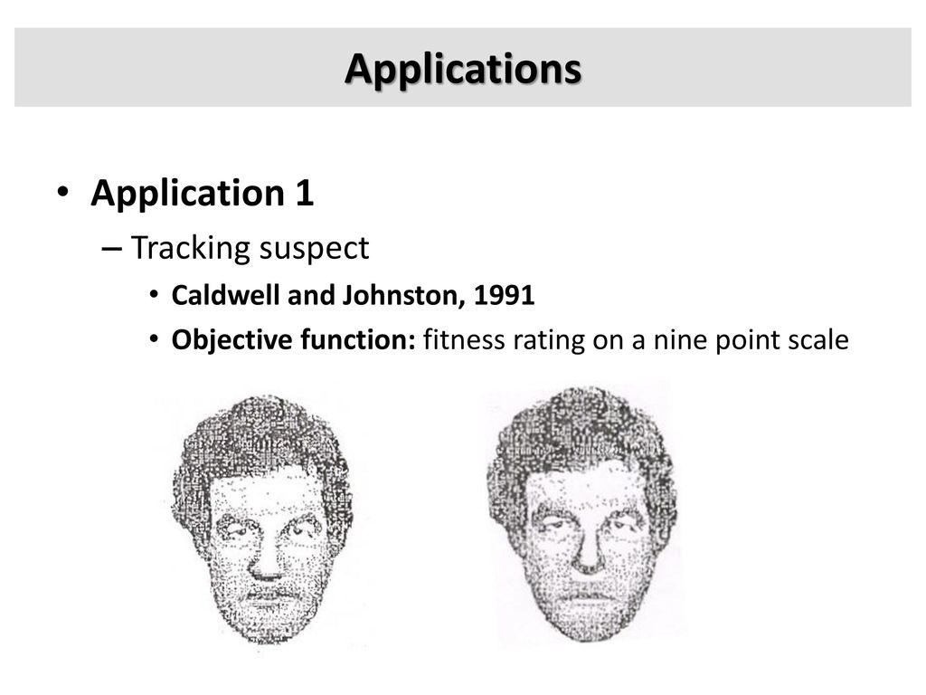 Applications Application 1 Tracking suspect