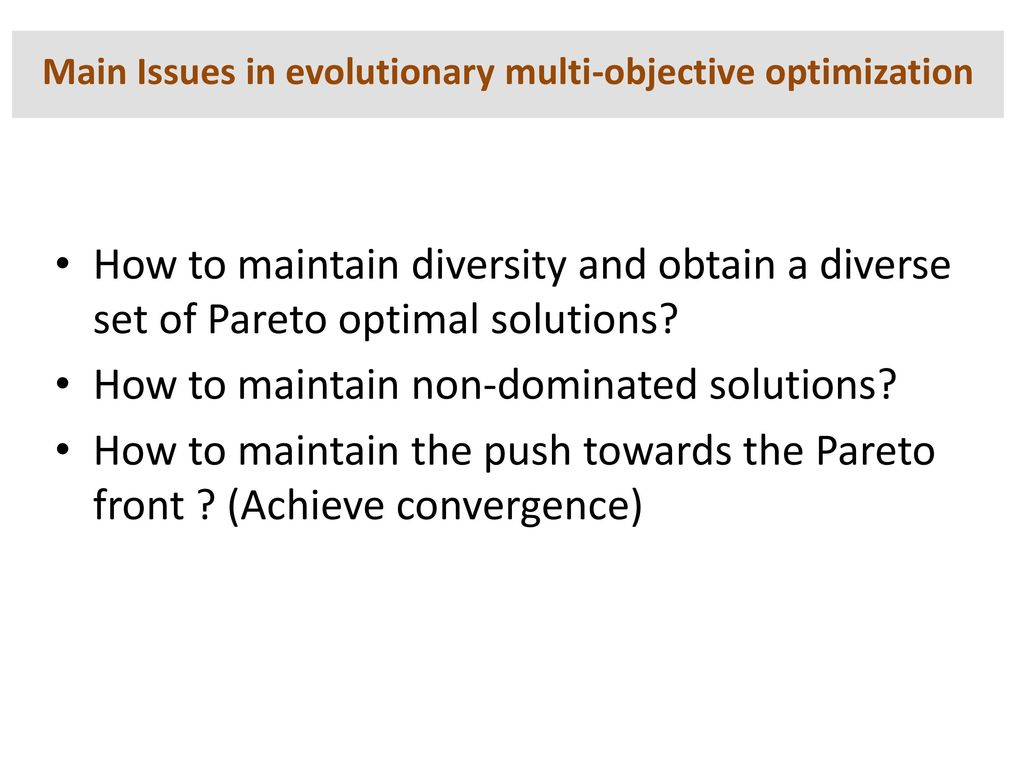 Main Issues in evolutionary multi-objective optimization