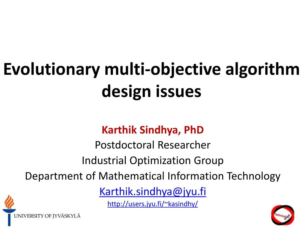 Evolutionary multi-objective algorithm design issues