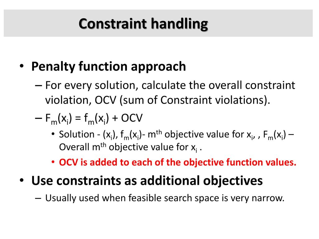 Constraint handling Penalty function approach