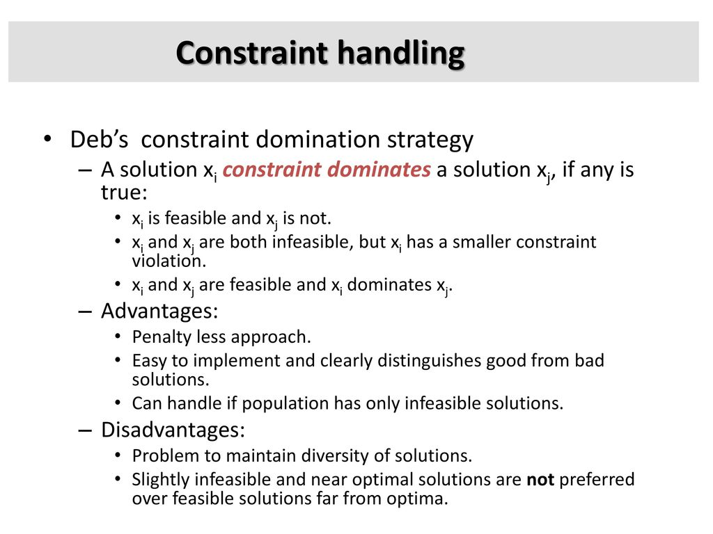 Constraint handling Deb's constraint domination strategy