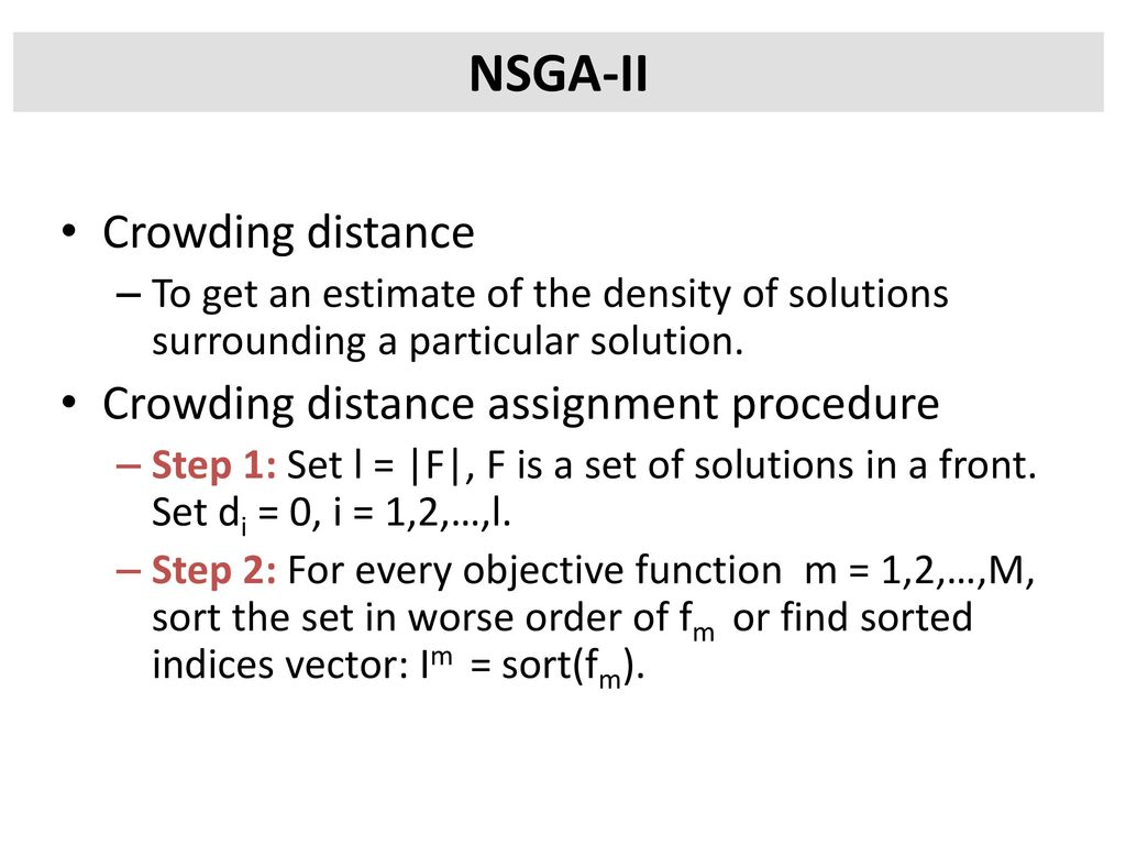 NSGA-II Crowding distance Crowding distance assignment procedure
