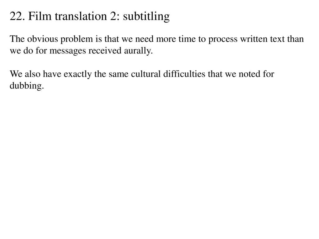 22  Film translation 2: subtitling - ppt download
