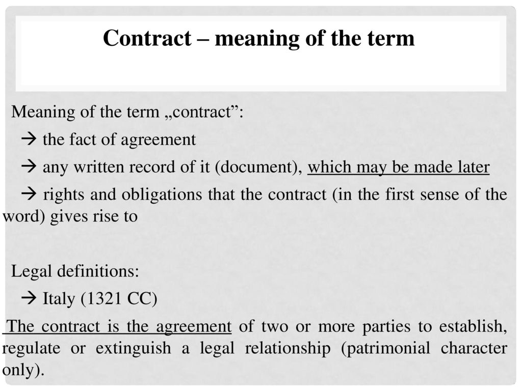Contract Meaning Of The Term Ppt Download