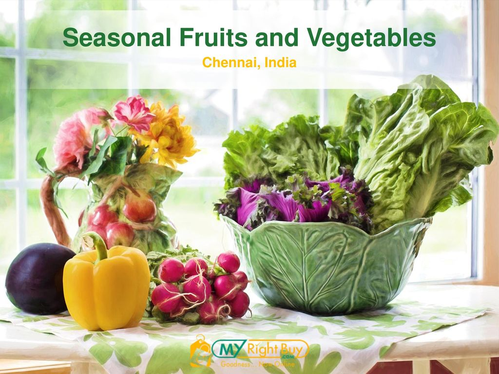 Seasonal Fruits And Vegetables Ppt Download