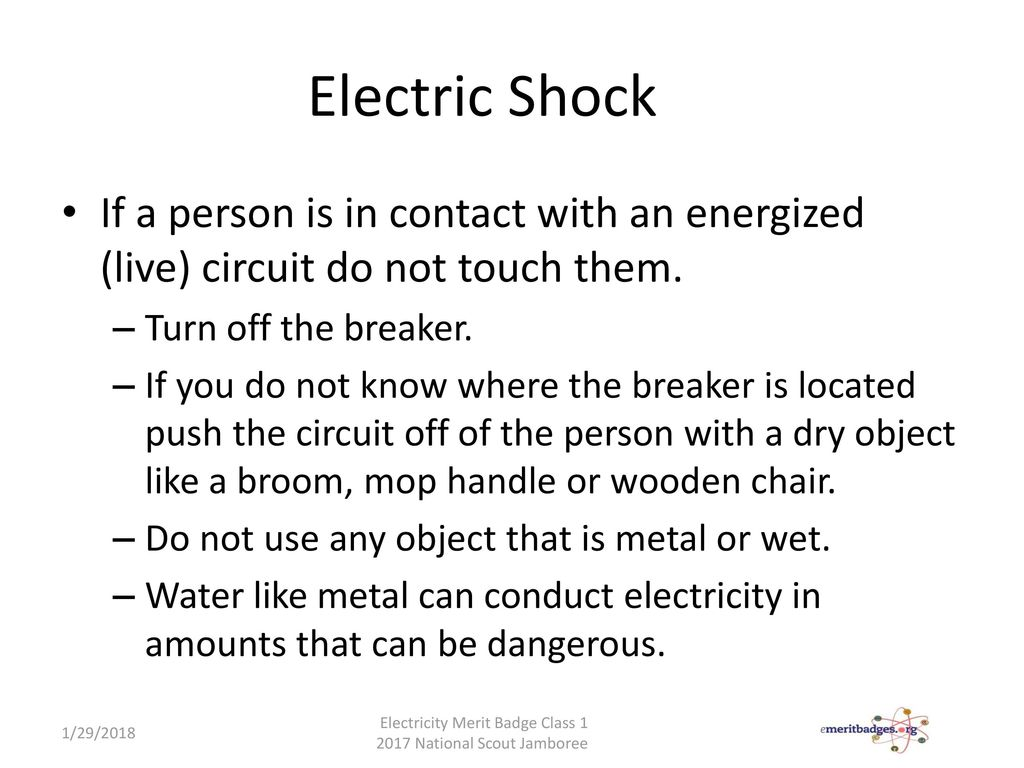 Electricity Electronics Merit Badge Ppt Download Dc Circuit Water Analogy Electric Shock If A Person Is In Contact With An Energized Live Do