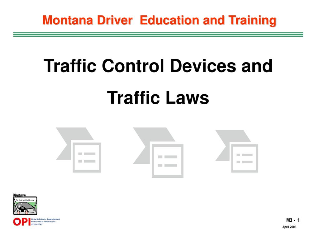 Montana Driver Education and Training Traffic Control Devices and ...