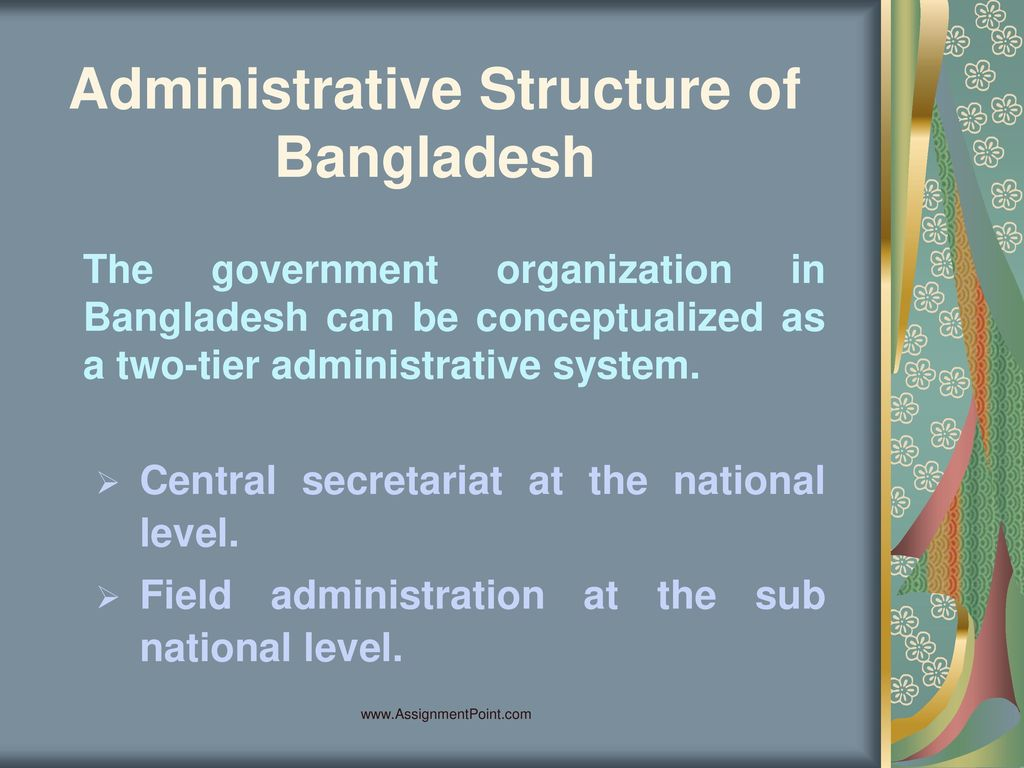 Presentation on Administrative Structure of Bangladesh - ppt
