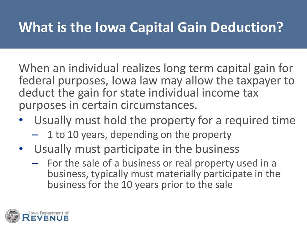 Iowa Capital Gain Deduction & IA 100 Form Series - ppt download