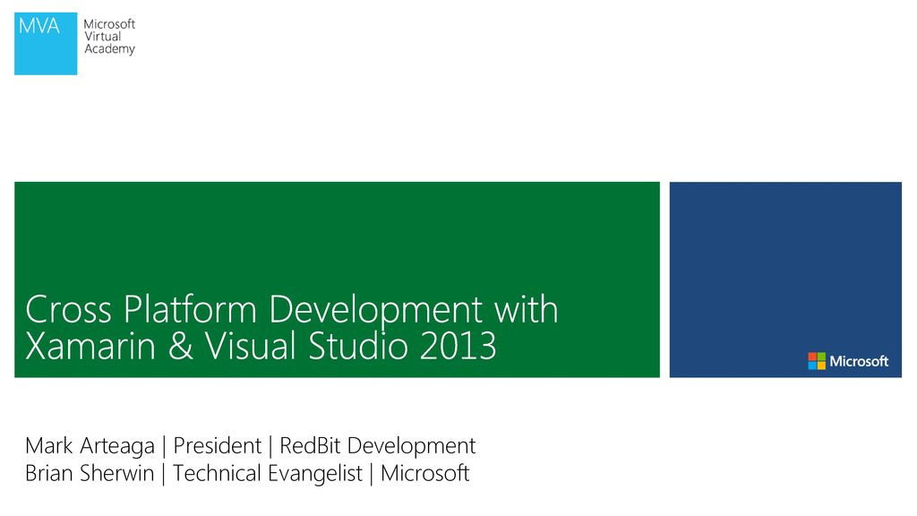 Cross Platform Development with Xamarin & Visual Studio ppt download