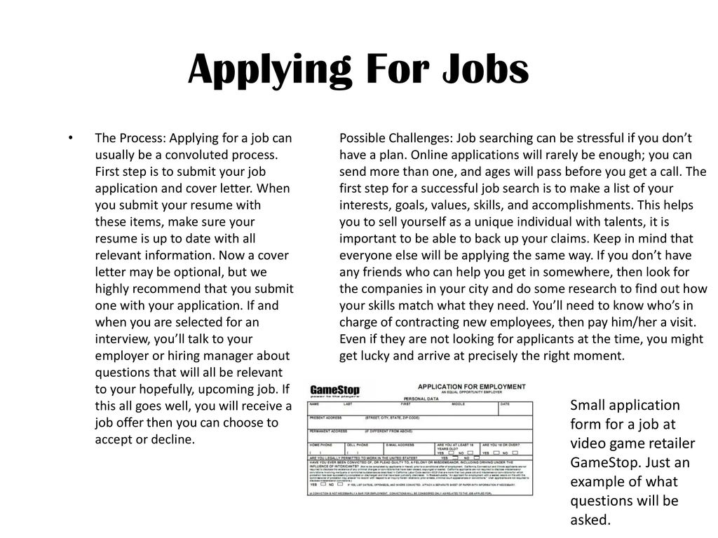 Applying For Jobs The Process A Job Can Usually Be