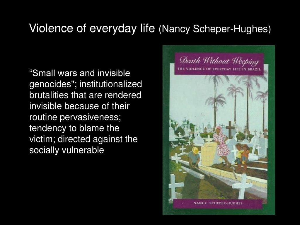 nancy scheper hughes death without weeping