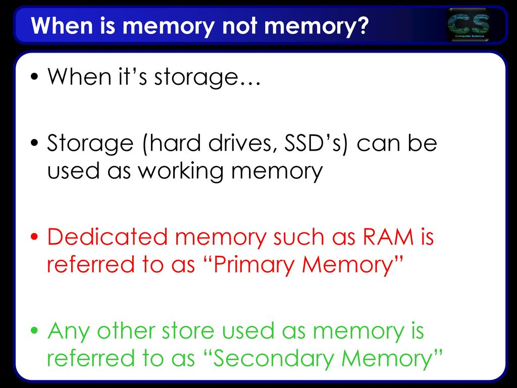 When is memory not memory