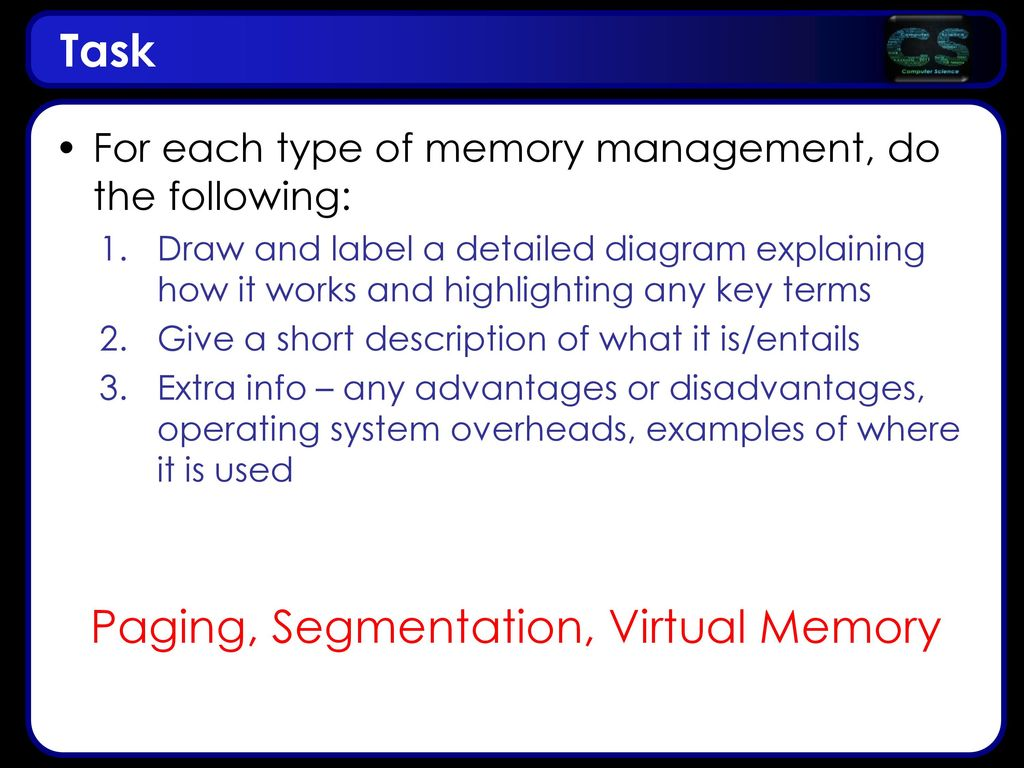 Paging, Segmentation, Virtual Memory