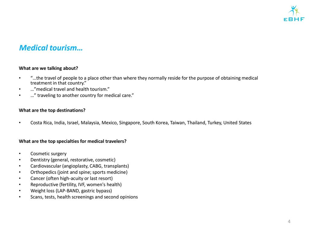 Medical Tourism The insurers as a friend or a foe - ppt download