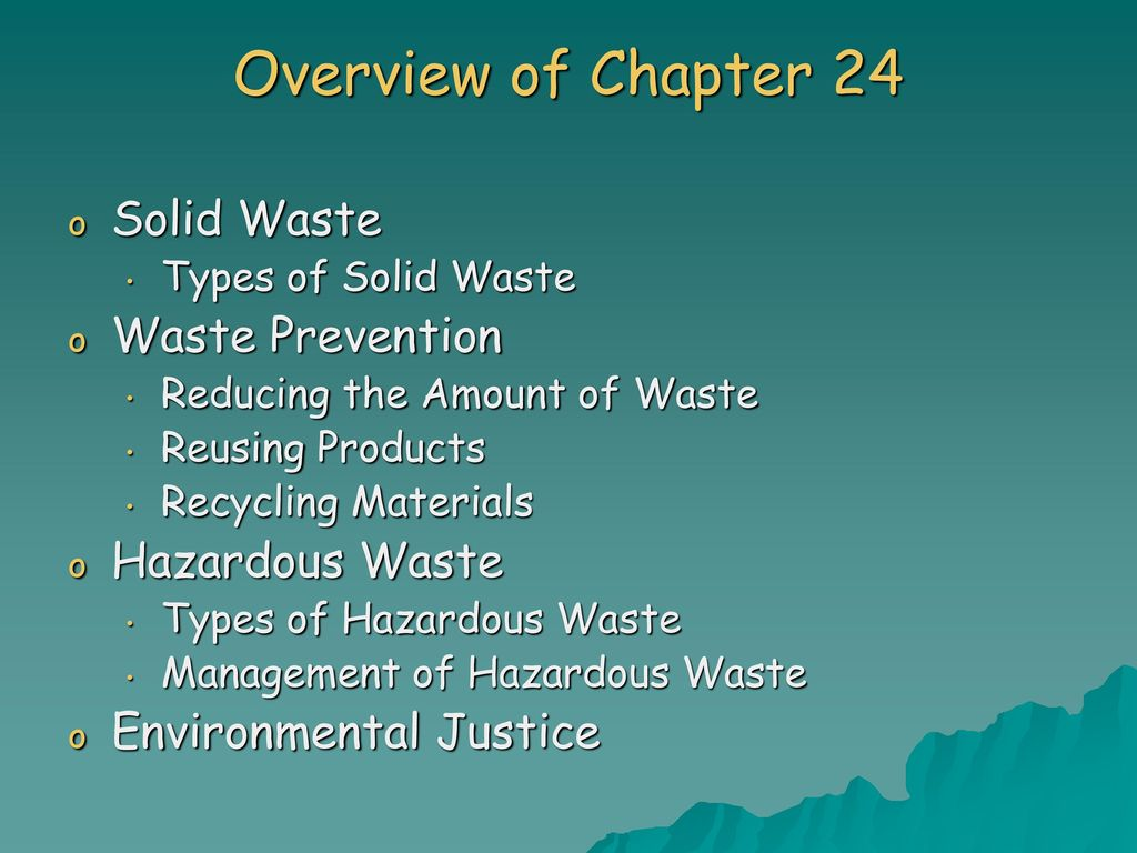 Chapter 24 Solid and Hazardous Waste - ppt download