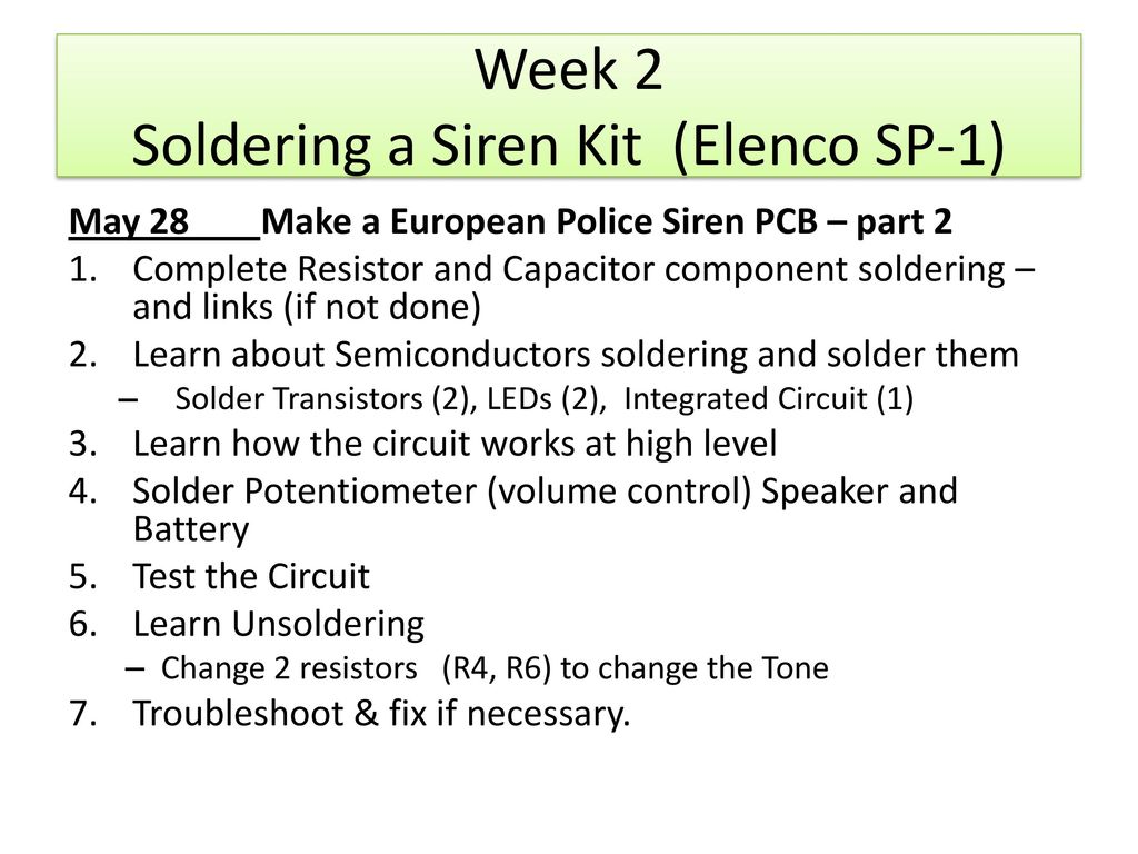 Soldering Pcbs Siren Kit Week 2 Of Ppt Download Two Tone Circuit Schematic Using One Ic A Elenco Sp 1