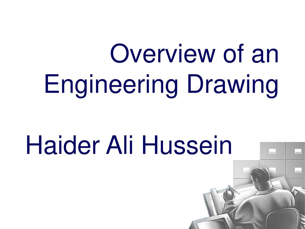 Overview of an Engineering Drawing - ppt download