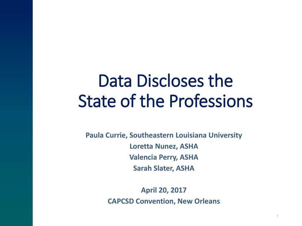 Data Discloses the State of the Professions - ppt download