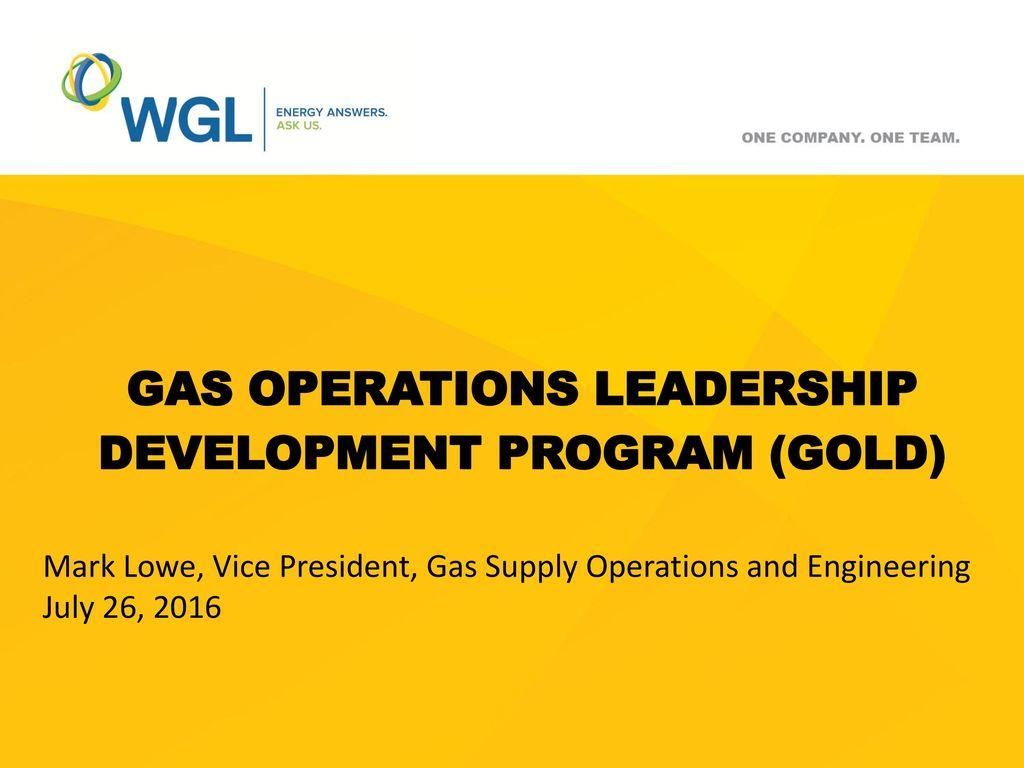 Gas operations leadership development program (GOLD) - ppt