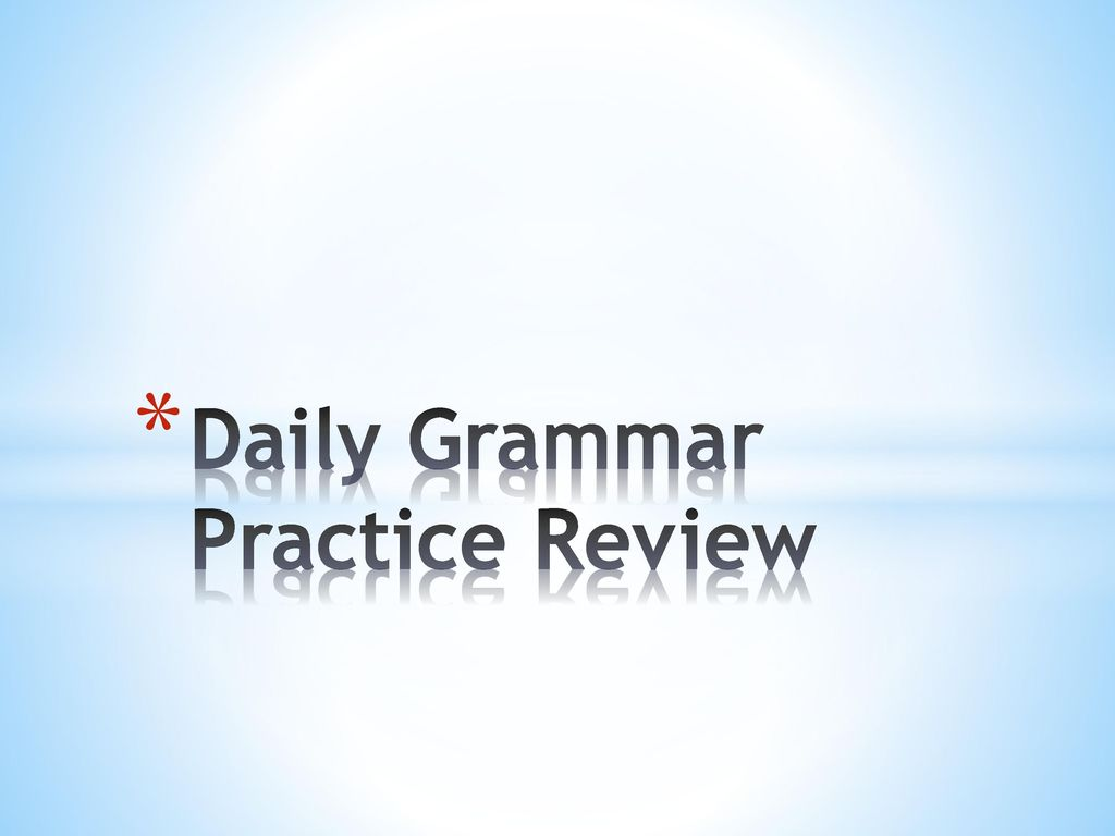 Daily Grammar Practice Review