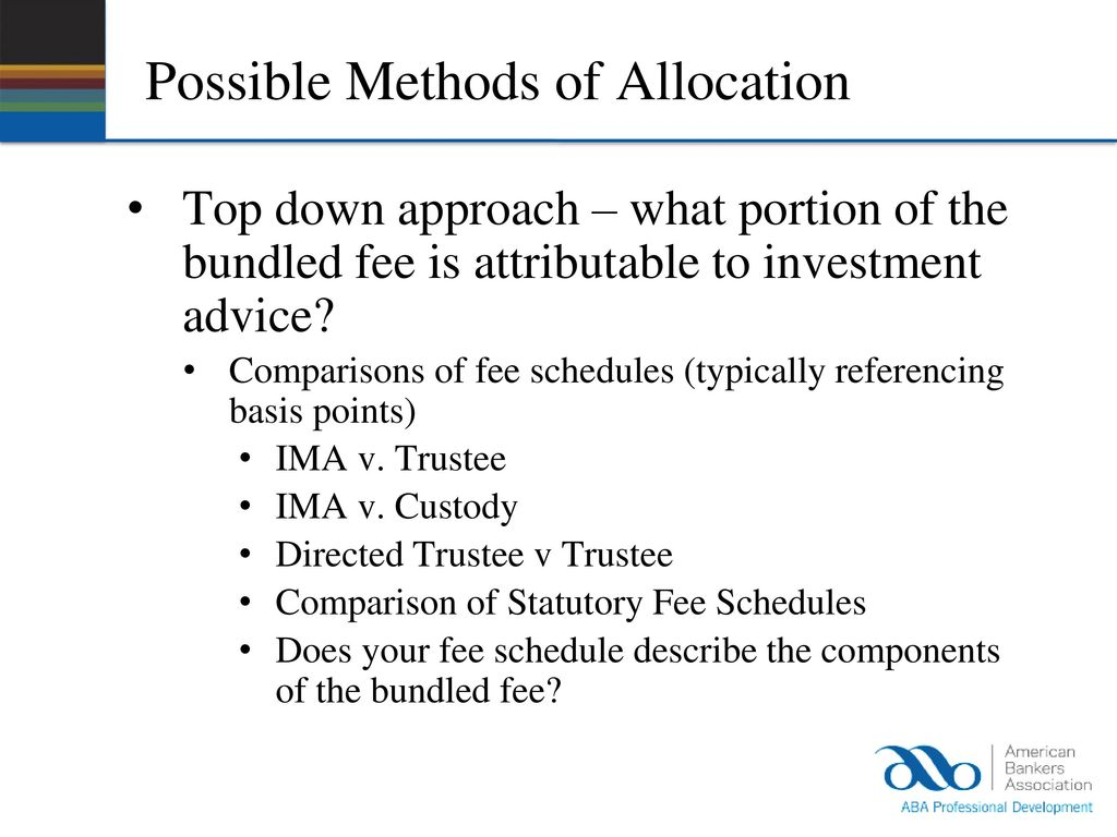 IRS Trustee Fee Unbundling Rule: Will You be in Compliance? - ppt