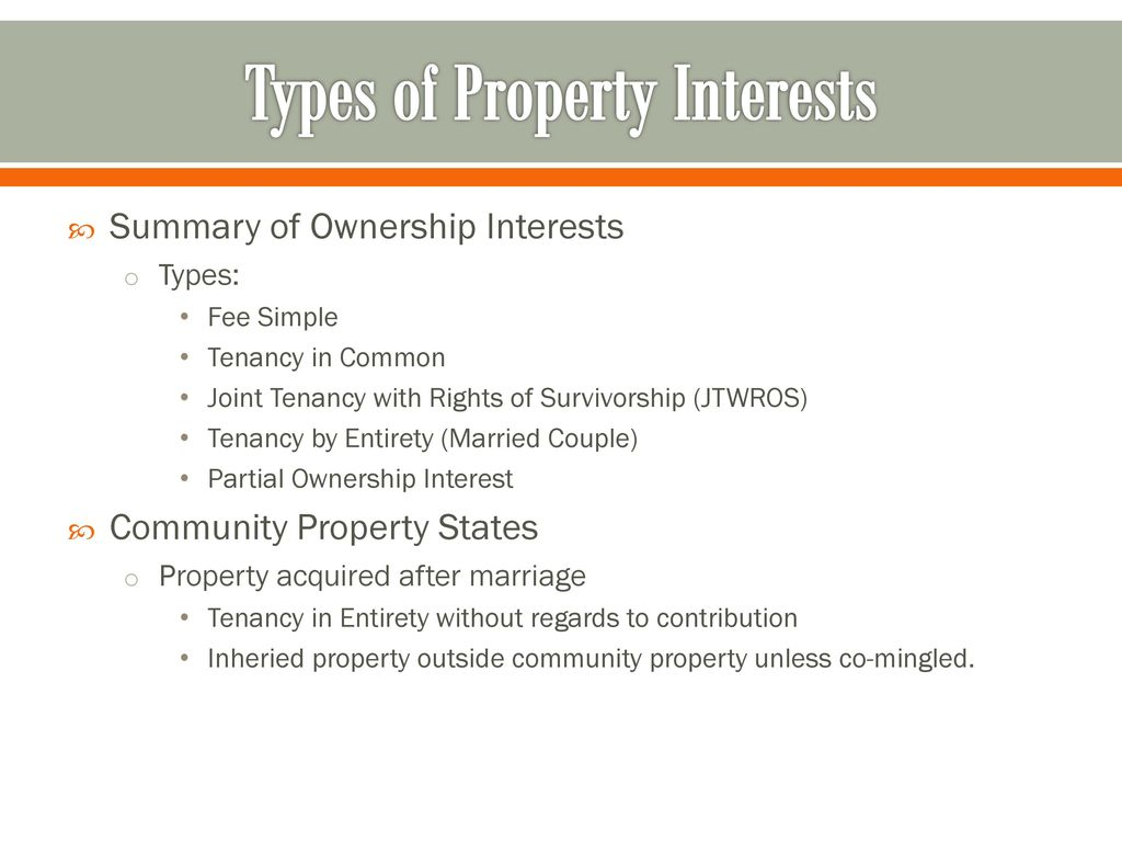 Types Of Property Interests Ppt Download