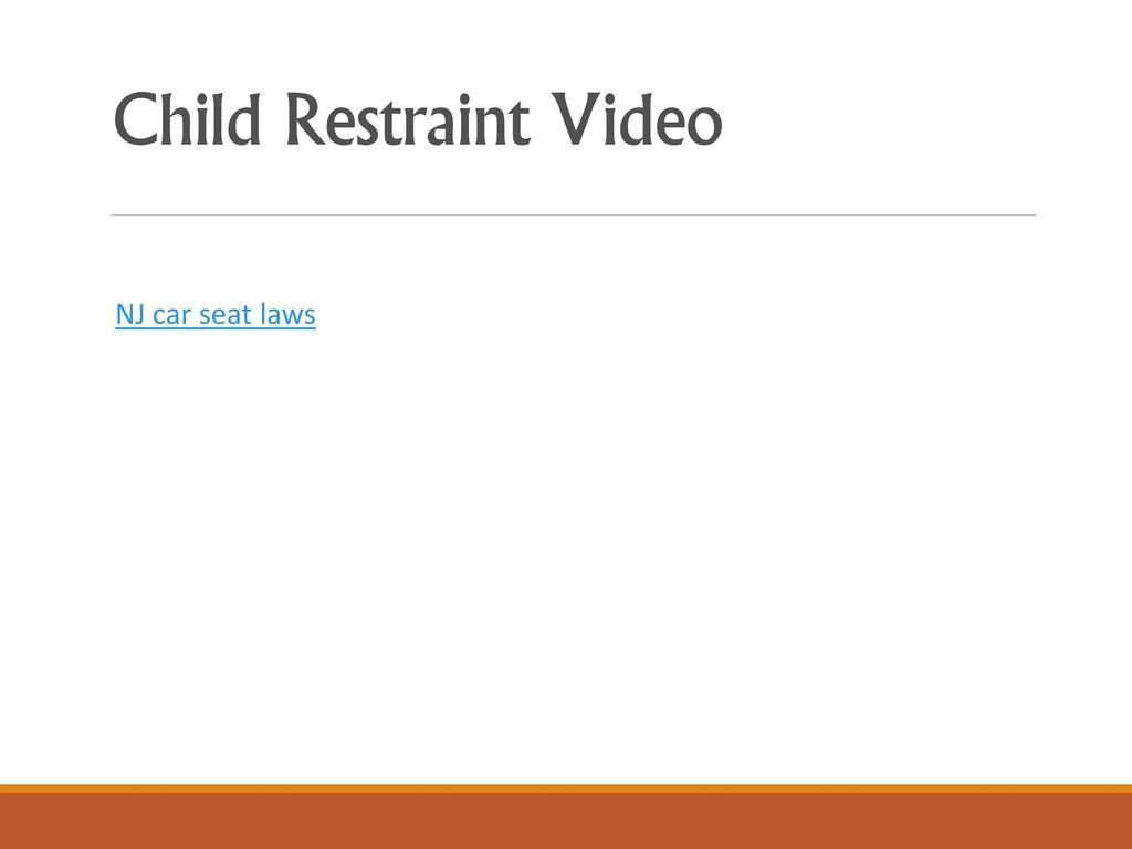 13 Child Restraint Video NJ Car Seat Laws