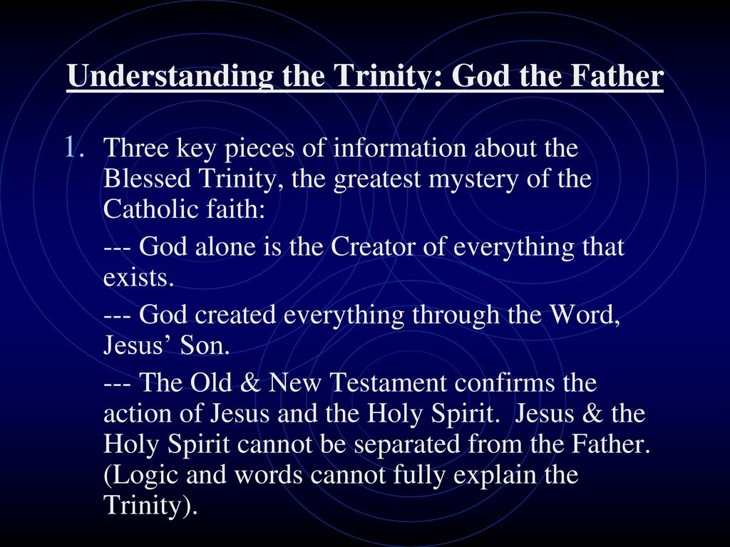 Understanding the Trinity: God the Father - ppt download