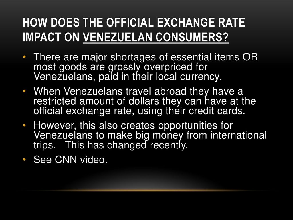 How Does The Official Exchange Rate Impact On Venezuelan Consumers