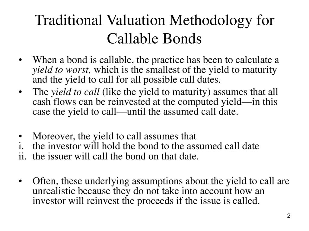 Traditional Valuation Methodology For Callable Bonds