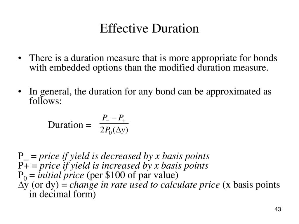 Effective Duration There Is A Measure That More Appropriate For Bonds With Embedded Options