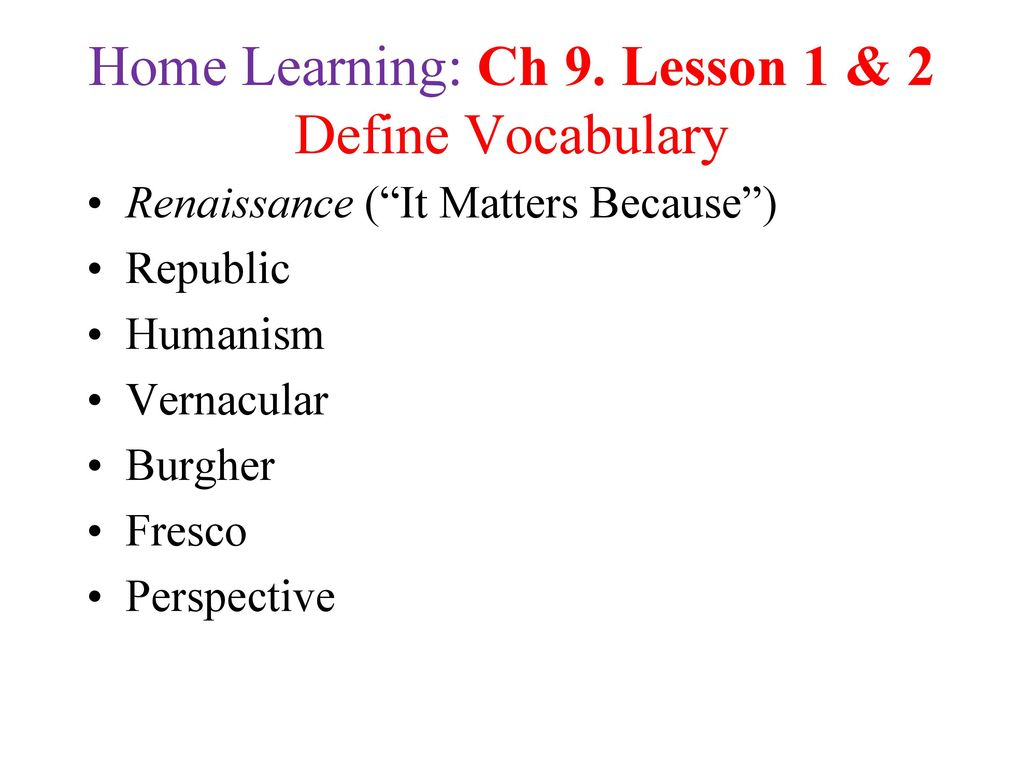 Chapter 9: Lesson 1 & 2 EQ: How do new ideas influenced the way ...