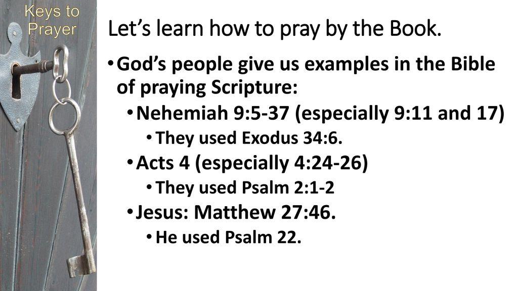Keys to Prayer: encountering god & unlocking his Power in