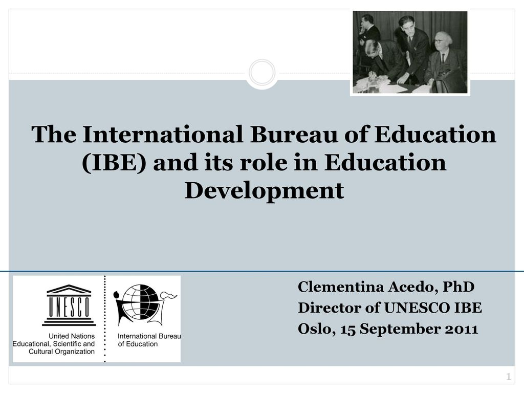 The International Bureau of Education (IBE) and its role in ... on