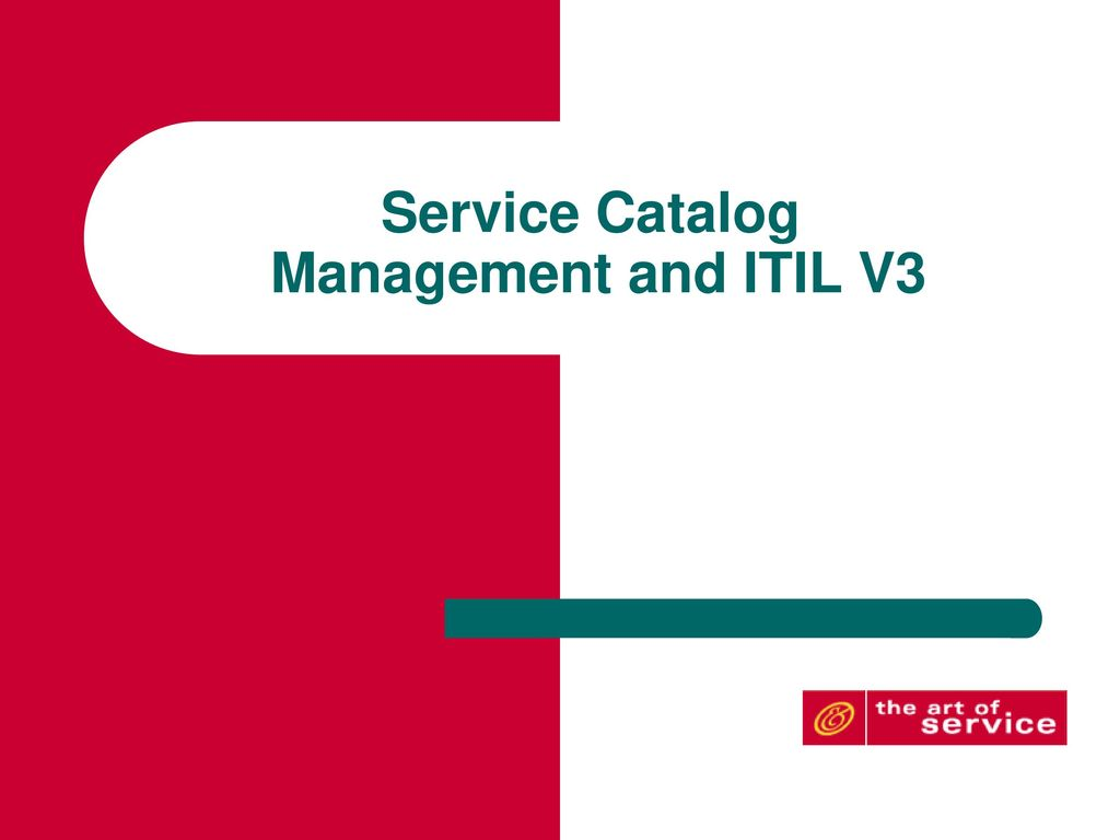 Service Catalog Management And ITIL V3