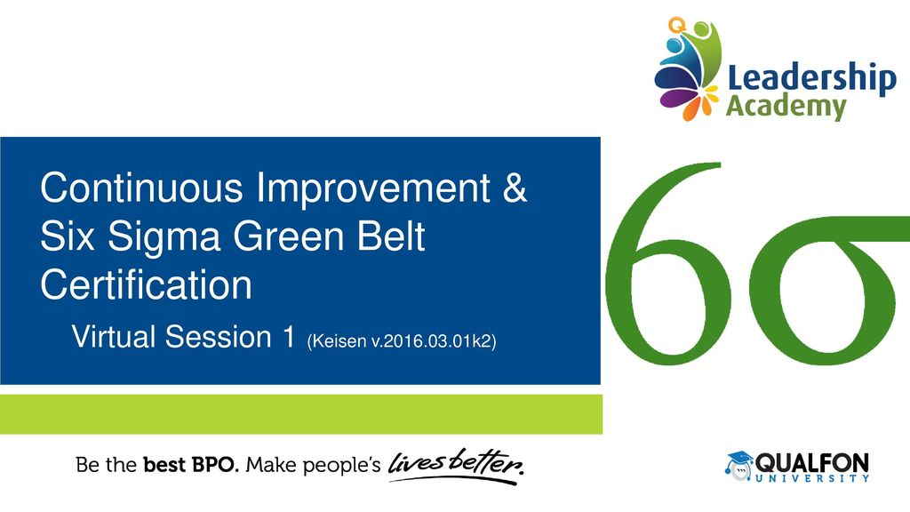 Continuous Improvement Six Sigma Green Belt Certification Ppt