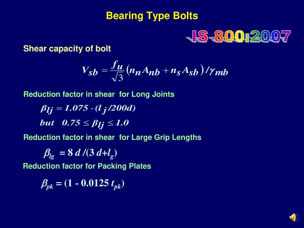 IS 800:2007 Bearing Type Bolts lg = 8 d /(3 d+lg)