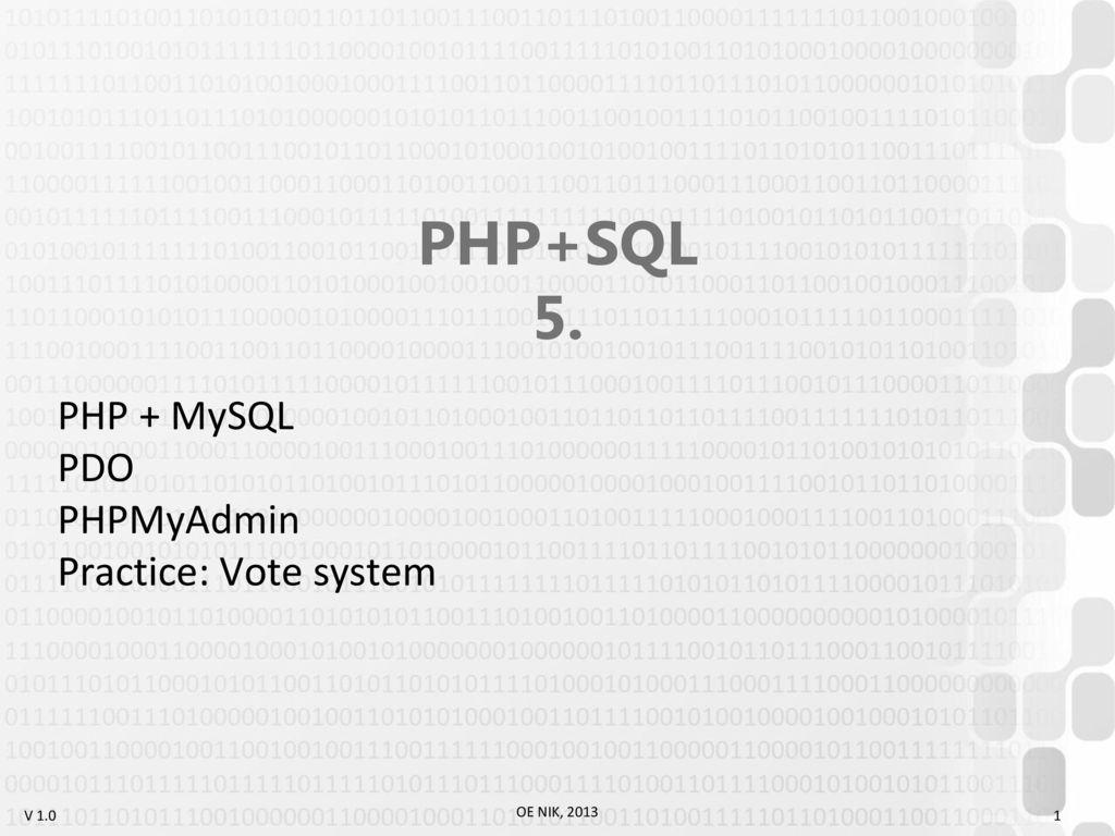 PHP + MySQL PDO PHPMyAdmin Practice: Vote system - ppt download