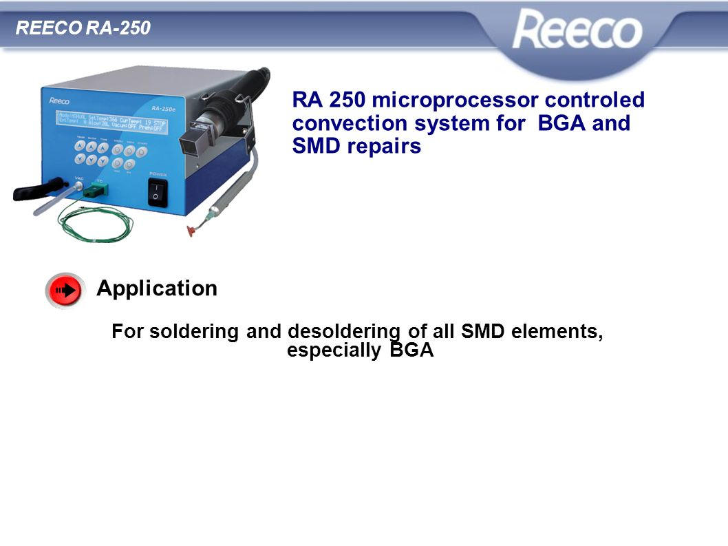 For soldering and desoldering of all SMD elements,