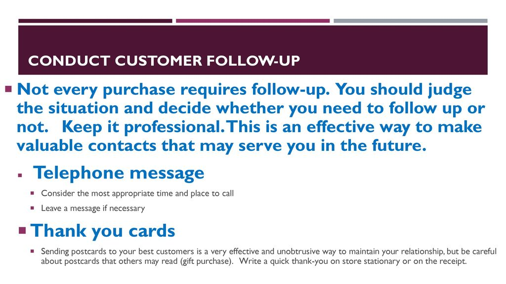 Conduct Customer Follow Up