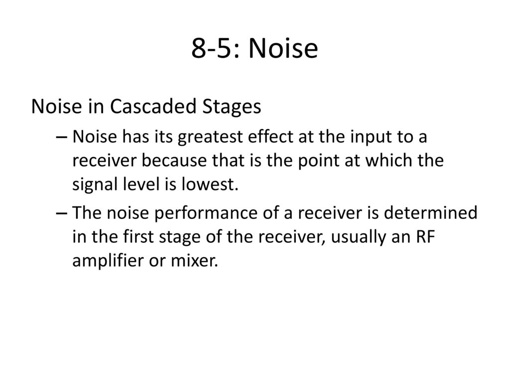 Communication Receivers Ppt Download Low Distortion Rf To If Mixers 8 5 Noise In Cascaded Stages