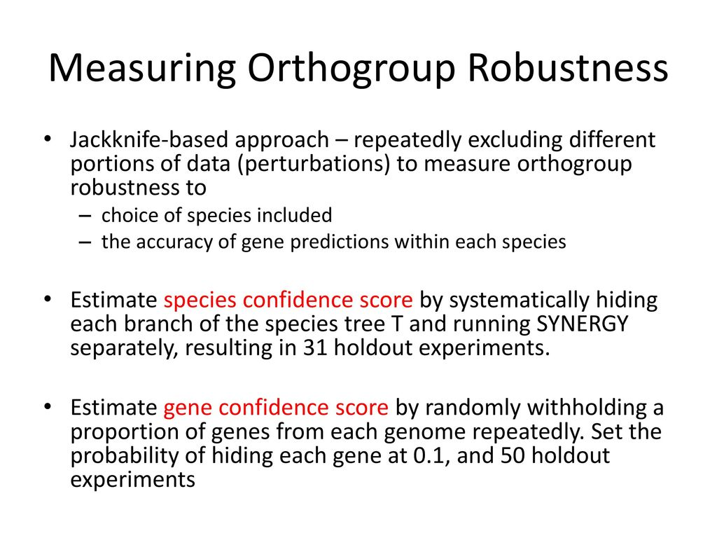 Measuring Orthogroup Robustness