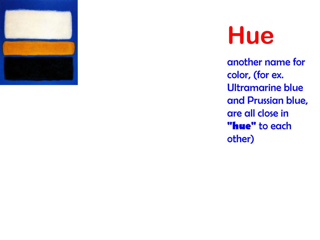 hue another name for color for ex ultramarine blue and prussian blue