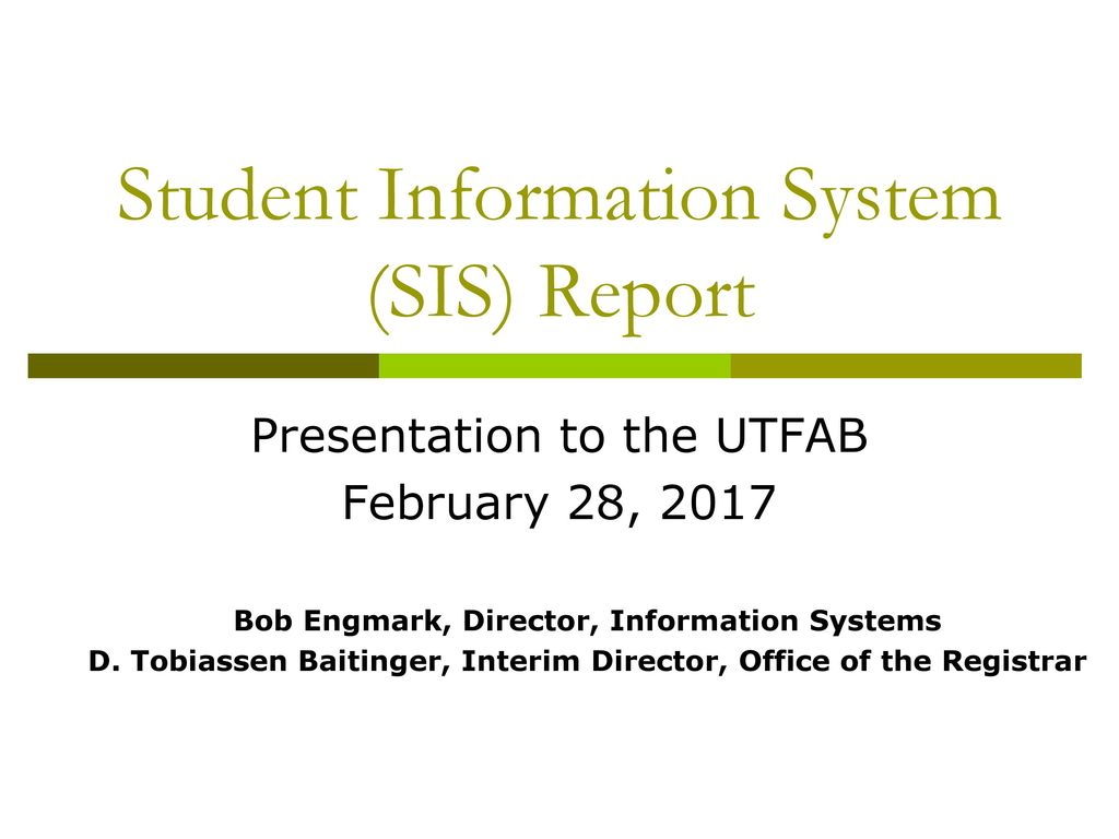 Student Information System (SIS) Report - ppt download