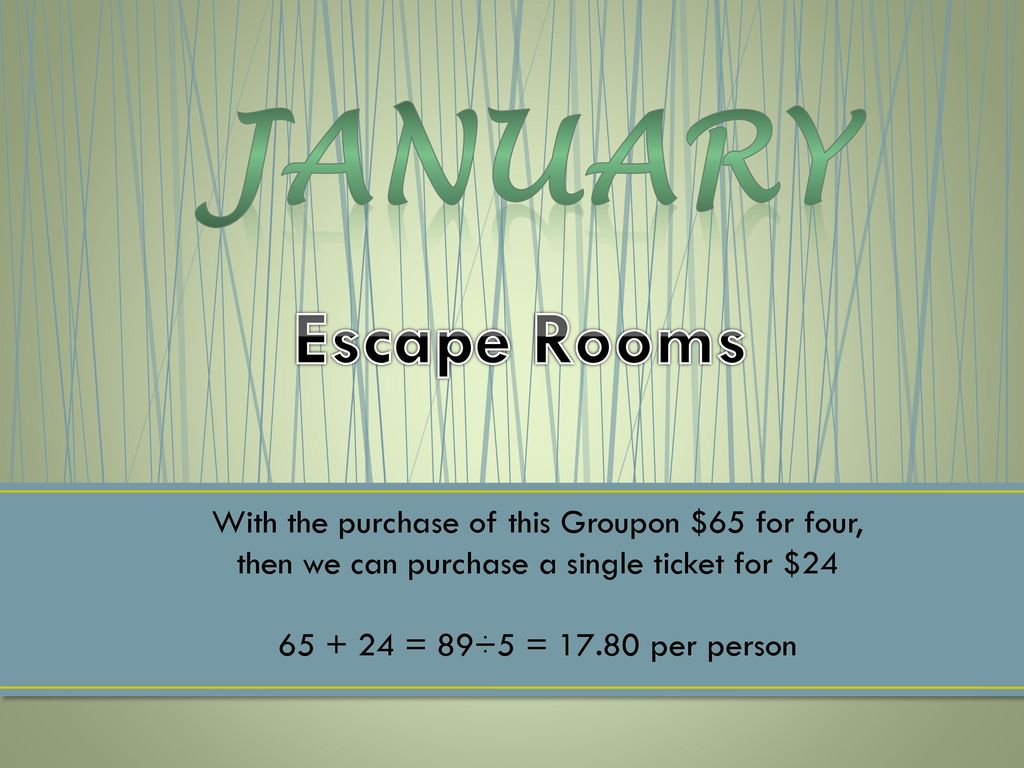 January Escape Rooms With the purchase of this Groupon $65 for four ...
