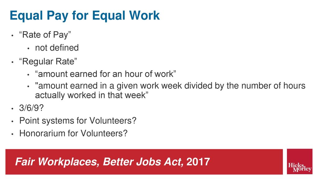 Fair Workplaces, Better Jobs Act, ppt download