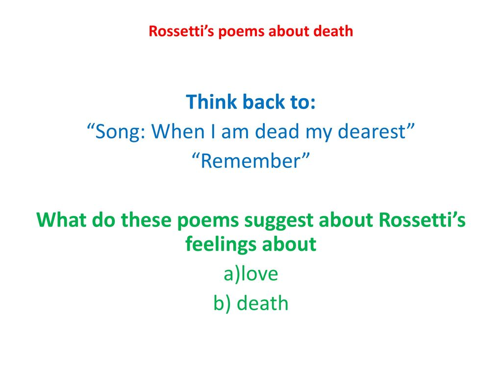 Christina rossetti when i am dead meaning