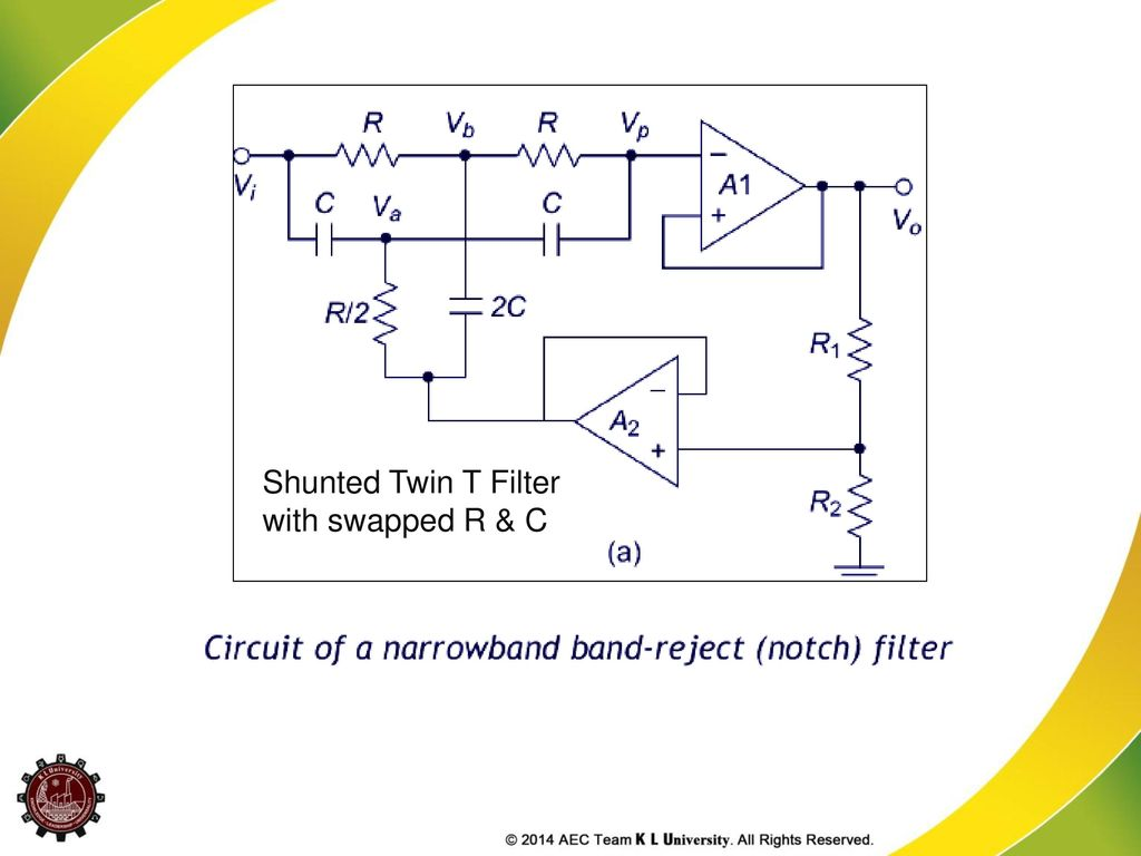 Syllabus Active Filters Ppt Download Audio Bandpass And Notch Filter Circuit Diagram 48 Shunted Twin T